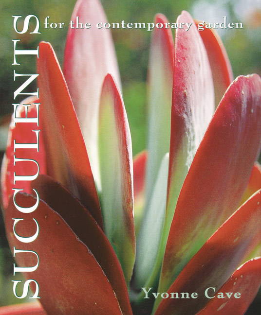 Cover of Succulents for the Contemporary Garden