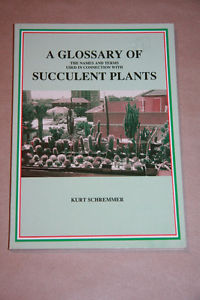 Cover of A glossary of the names and terms used in connection with succulent plants